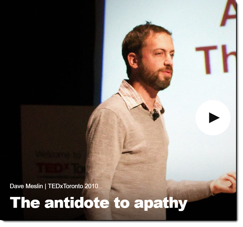Dave Meslin: TEDx: The antidote to Apathy